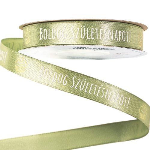 """""""Boldog Születésnapot!"""" feliratos szatén szalag 12mm x 20m - Vintage zöld"""