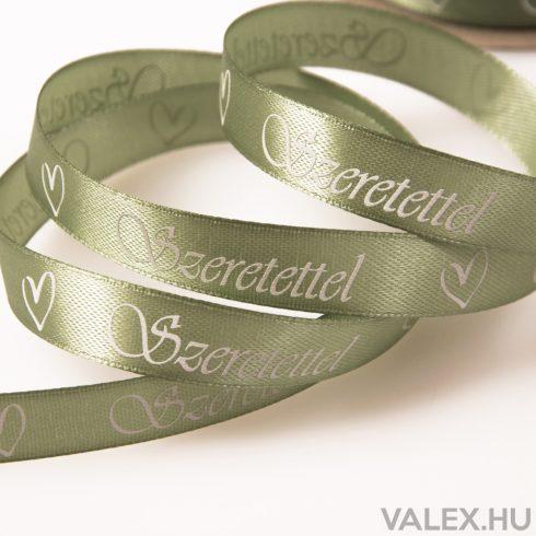 """""""Szeretettel"""" feliratos szatén szalag 12mm x 20m - Vintage zöld"""