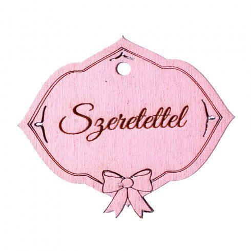 """5db. Masnis, """"Szeretettel"""" feliratos tábla 6 x 5cm - Rózsaszín"""