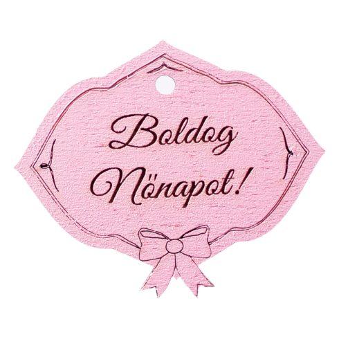 """5db. Masnis, """"Boldog Nőnapot!"""" feliratos tábla 6 x 5cm - Rózsaszín"""