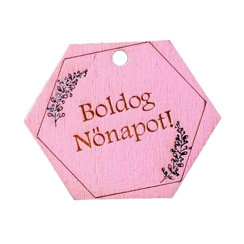 """5db. Hatszög, """"Boldog Nőnapot!"""" feliratos tábla 5 x 4cm - Rózsaszín"""