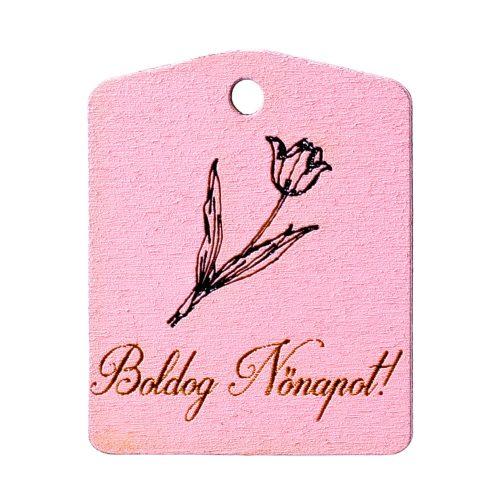 """5db. Tulipános, """"Boldog Nőnapot!"""" feliratos tábla 4 x 5cm - Rózsaszín"""
