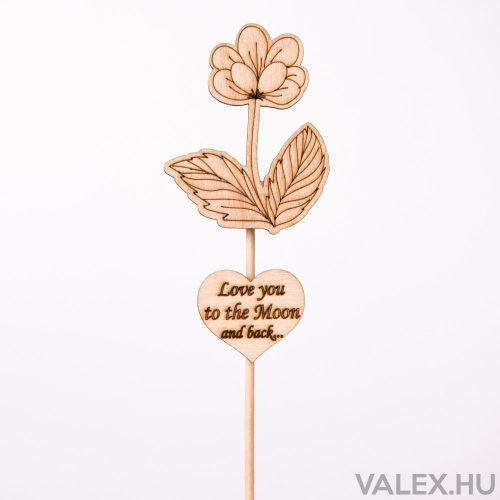 Pálcás dekor 5.5 x 27cm - Virágos - Idézetes